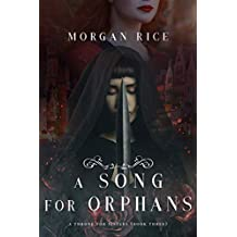 A Song for Orphans (A Throne for Sisters—Book Three)