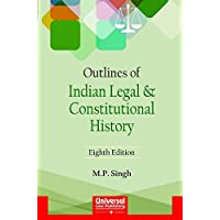 Outlines Of Indian Legal & Constitutional History, 2006 (Reprint): Including Elements Of Indian Legal System