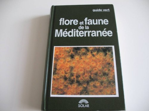 Flore et faune de la Mditerrane