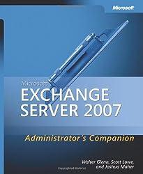Microsoft® Exchange Server 2007 Administrator's Companion (Pro - Administrator's Companion)