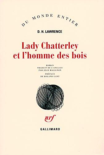 Lady Chatterley et l'homme des bois (Monde Entier)