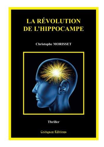 La rvolution de l'hippocampe