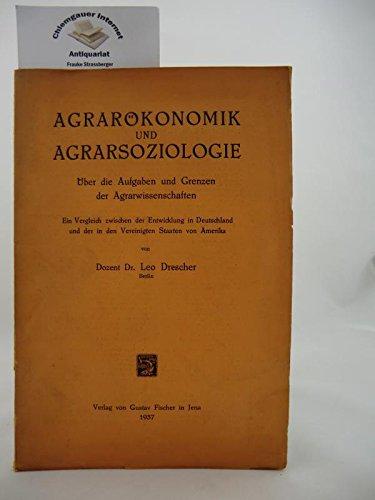 Agrarökonomik und Agrarsoziologie.