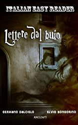 Italian Easy Reader: Lettere dal buio