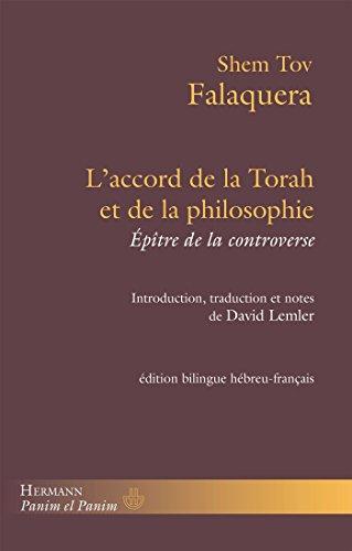 L'accord de la Torah et de la philosophie : Epître de la controverse, édition bilingue français-hébreu par Shem Tov Falaquera