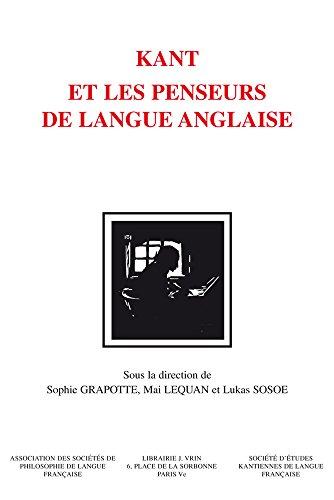 Kant et les penseurs de langue anglaise : Mlanges en l'honneur de Jean Ferrari