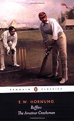 Raffles: The Amateur Cracksman (Penguin Classics)