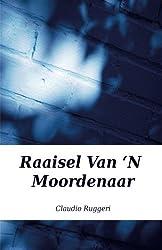Raaisel Van 'N Moordenaar (Afrikaans Edition) by Claudio Ruggeri (2016-04-21)