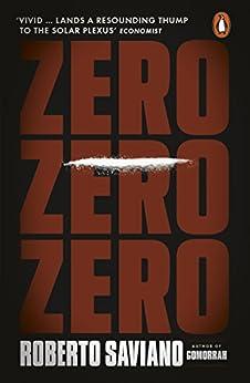Zero Zero Zero di [Saviano, Roberto]