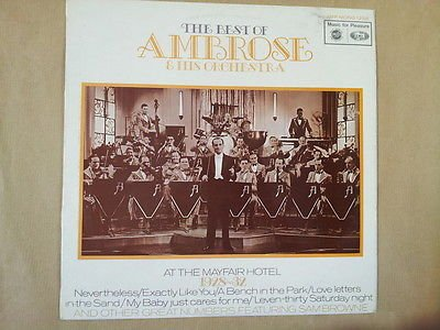 LP THE BEST OF AMBROSE & HIS ORCHESTRA at the Mayfair Hotel 1928-1932 MFP 1258 Mayfair Music