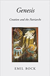 Genesis: Creation and the Patriarchs by Emil Bock (2011-06-30)
