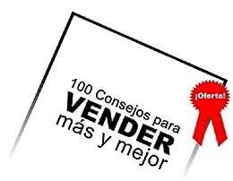 100 Consejos para VENDER más y mejor de [Hentschel, Jan]