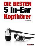 Die besten 5 In-Ear-Kopfhörer: 1hourbook