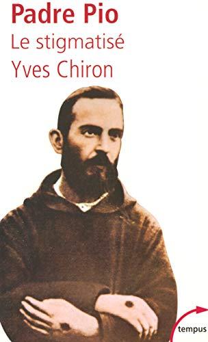 Padro Pio : Le stigmatisé (Tempus) por Yves Chiron