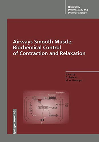 Airways Smooth Muscle: Biochemical Control of Contraction and Relaxation (Respiratory Pharmacology and Pharmacotherapy)
