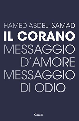 Il Corano: Messaggio d'amore, messaggio di odio