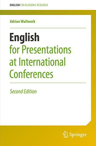 English for Presentations at International Conferences (English for Academic Research) (English Edition)