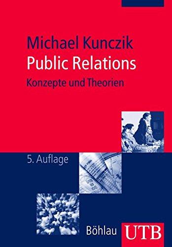 Public Relations: Konzepte und Theorien