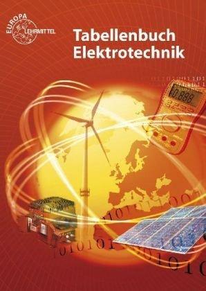 Tabellenbuch Elektrotechnik: Tabellen - Formeln - Normenanwendungen by Heinz O. Häberle (2009-08-27)