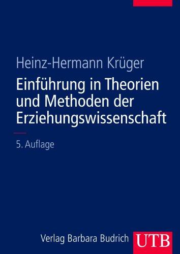 Einführung in Theorien und Methoden der Erziehungswissenschaft, Band II. Einführungskurs Erziehungswissenschaft (UTB L (Large-Format) / Uni-Taschenbücher)