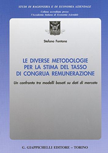 Le diverse metodologie per la stima del tasso di congrua remunerazione. Un confronto tra i modelli basati su dati di mercato