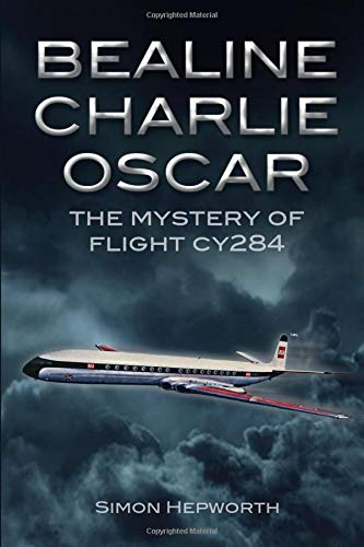 Bealine Charlie Oscar: The Mystery of Flight CY284