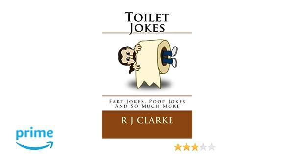 8c56911cb397 Toilet Jokes: Fart Jokes, Poop Jokes And So Much More: Amazon.co.uk ...