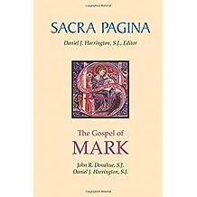 2: Gospel of Mark (Sacra Pagina)