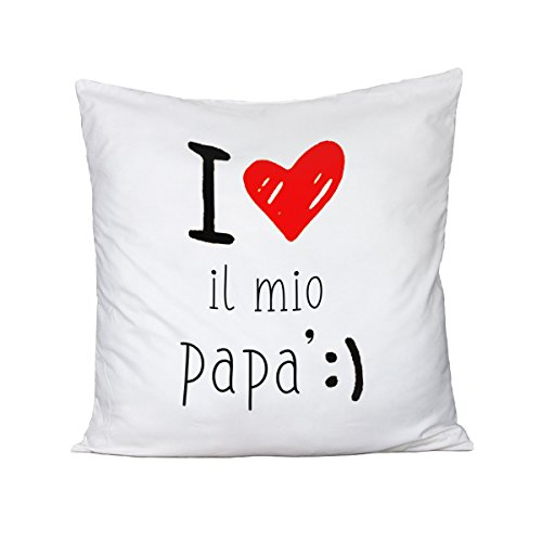 Cuscino festa del papà - i love il mio papà - happy father's day - idea regalo - humor - in cotone