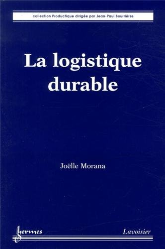 La logistique durable par Joëlle Morana