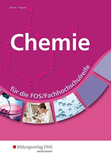 Chemie: für die FOS/Fachhochschulreife: Schülerband