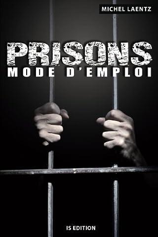 Livres Faits De Societe - Prisons : Mode