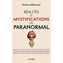 Réalités et mystifications du paranormal (Politique, idée, société)