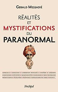 Réalités et mystifications du paranormal par Gerald Messadié