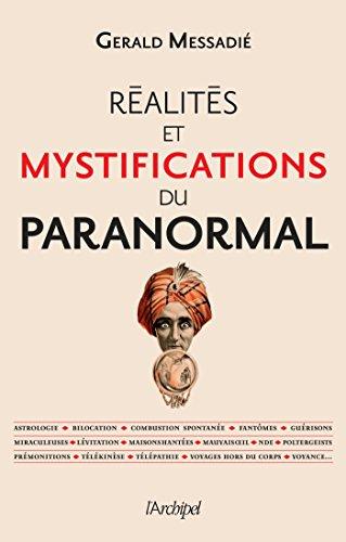 Réalités et mystifications du paranormal (Politique, idée, société) par Gerald Messadié