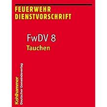 Tauchen: FwDV 8 (Feuerwehrdienstvorschriften (FWDV))