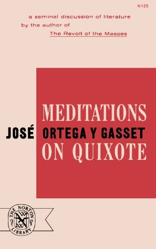 Meditations on Quixote por Jose Ortega y. Gasset