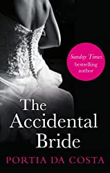 The Accidental Bride (Accidental series Book 3)