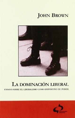 Dominacion liberal, la