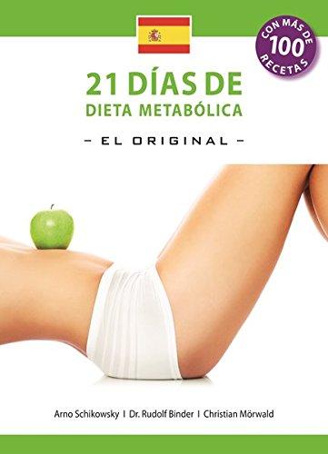 21 Dias de Dieta Metabolica -El Original - (Español edición): Die 21-Tage Stoffwechselkur -das Original-