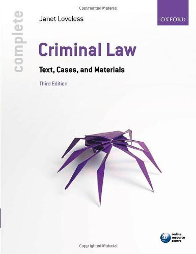 Complete Criminal Law: Text, Cases, and Materials by Loveless, Janet (2012) Paperback
