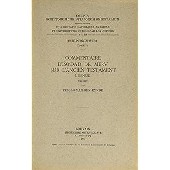 Commentaire D'iso'dad De Merv Sur L'ancien Testament, I. Genese. Syr. 75.