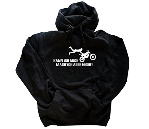 Kann ich auch - mach ich aber nicht - Motocross Kapuzensweatshirt Hoody Schwarz M