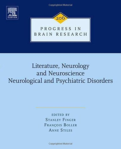 Literature, Neurology, and Neuroscience: Neurological and Psychiatric Disorders (Progress in Brain Research) (2013-12-11)