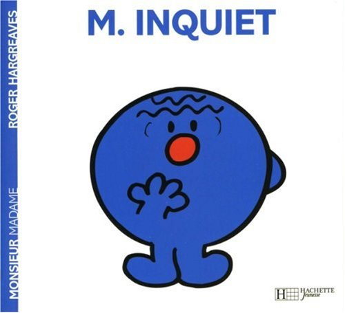 "<a href=""/node/12251"">Monsieur Inquiet</a>"