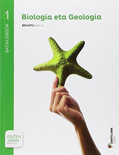 BIOLOGIA ETA GEOLOGIA  BEHATU SAILA 1BTX EGITEN JAKIN - 9788491082231 por Batzuk