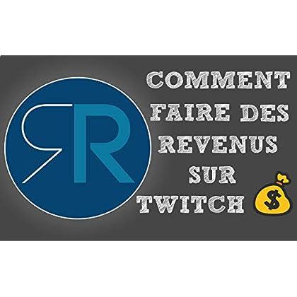 La ruée vers l'or de Roger et Robert: Comment faire des revenus sur Twitch?