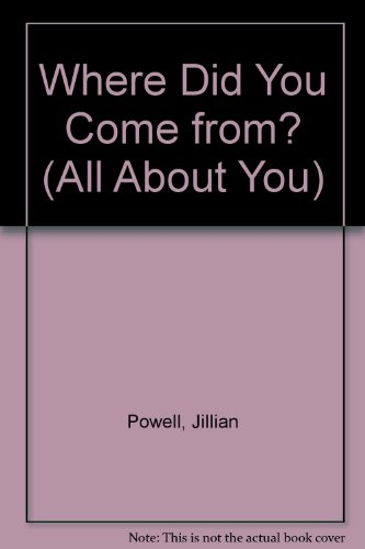 Where Did You Come From? (All About You)