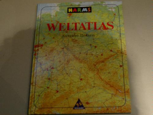 Harms Weltatlas: Ausgabe Hessen