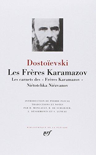 Dostoïevski : Les Frères Karamazov par Fedor Mikhaïlovitch Dostoïevski
